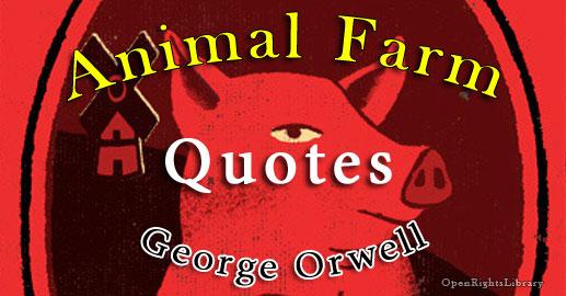 Animal Farm Quotes 📜 OpenRightsLibrary Impressive Animal Farm Quotes